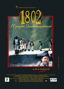 1802 l'épopée guadeloupéenne affiche